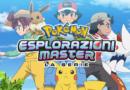 Pokémon Esplorazioni Master arriva in TV